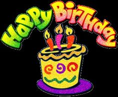 Birthday Glitters, Images - Page 2 Birthday Images, Birthday Quotes, Birthday Gifs, Happy Birthday Wishes, Birthday Greetings, Glitter Gif, Photos For Facebook, Thank You Messages, Colorful Cakes