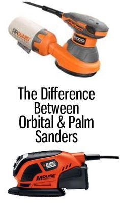 Woodworking 101 The difference between orbital and palm sanders . go to know when refinishing furniture - I finally figured out the difference between orbital and palm sanders--read and find out for yourself. Woodworking Crafts, Woodworking Plans, Woodworking Techniques, Woodworking Chisels, Sanding Furniture, Sanding Wood, Painted Furniture, Wood Sanders, Hand Sander
