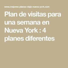 Plan de visitas para una semana en Nueva York : 4 planes diferentes