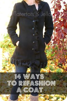 14 easy ways to Refashion a winter coat! I have one vintage coat I love the structure of, but the sleeves are too short... I have been thinking of ways to fix this issue an this gave me some fun ideas.