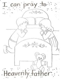 LDS Nursery Color Pages: 4 - I Can Pray To Heavenly Father