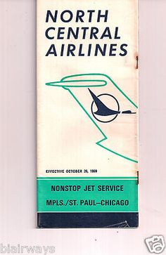 NORTH CENTRAL AIRLINES SYSTEM TIMETABLE 10-26-69 NEW NONSTOPS MSP-ORD DC-9