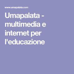 Umapalata - multimedia e internet per l'educazione