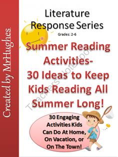 30 Ideas to Keep Kids Reading During Summer Vacation product from MrHughes on TeachersNotebook.com