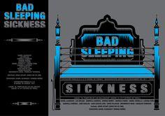 Bad Sleeping Sickness. Curaduría: Daniel Alvarado y Romina Muñoz. Cartel. 2011. Cuenca-Ecuador