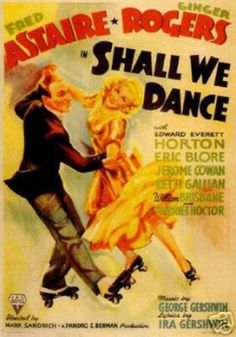 My fav Fred and Ginger movie, Shall We Dance! Ginger Rogers is great in it
