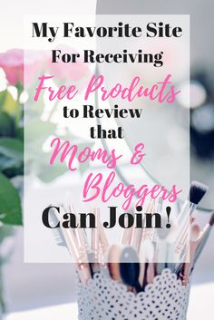 Moms, you don't have to be a blogger to get free products to review! This is my new favorite site that connects you to campaigns for complimentary products!