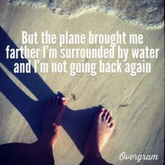 Zac Brown Band - Toes How I feel when I'm at the beach! Never want to leave! Everything Country, Zac Brown Band, Key West Florida, Keep Swimming, Beach Quotes, Under Pressure, Music Love, How I Feel, Music Lyrics