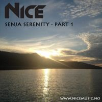 NiCe - Senja Serenity - Part 1 - 10.08.14 by NiCe Music on SoundCloud