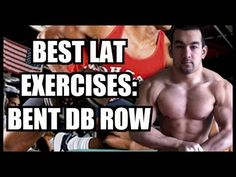 Best Lat Exercises: The Bent Dumbbell Row