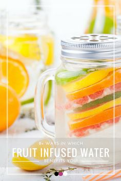 Discover the best ways in which fruit infused water benefits the body!
