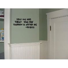 Dr. Seuss Today was good 22x8 wall saying quote vinyl decal