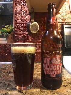 My Bloody Valentine by AleSmith Brewing Company; San Diego, CA.