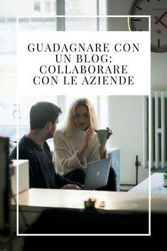 Guadagnare con un blog: come collaborare con aziende — No Time For Style