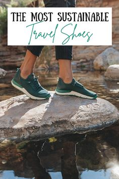 The Most Sustainable Pair of Travel Shoes #travel #travelshoes #traveltips #packingtips