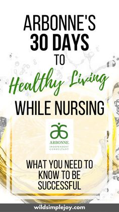 Arbonne's 30 Days to Healthy Living While Nursing: What You Need to Know. Your body changes significantly while lactating. I can't give you medical advice, but here is what I did to make my 30 Days to Healthy Living Program successful while nursing! Arbonne 30 Day Detox, Arbonne Cleanse, Best Healthy Diet, Healthy Meals, Healthy Food, Healthy Eating, Arbonne Nutrition, Healthy Nutrition, Nutrition Guide