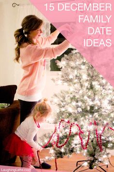 Laughing Latte: 15 December Family Date Ideas - 15 December Date Ideas- Use the holiday season to your advantage and go on some fun, seasonal, family outings this December Christmas season!