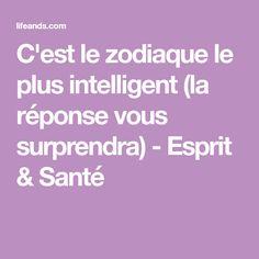C'est le zodiaque le plus intelligent (la réponse vous surprendra) - Esprit & Santé Business Plan Pdf, Business Planning, Tarot, Dit, How To Plan, Chinese Astrology, Signs, Zodiac, Spirit