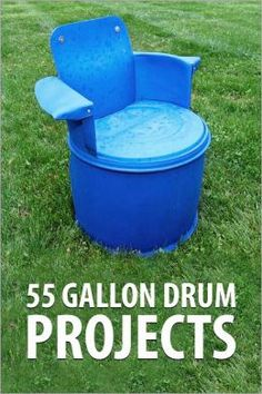 55 Gallon Drum Projects