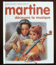 Vintage French Children's Book - Martine Decouvre la Musique by Gilbert Delahaye & Marcel Marlier (1985)