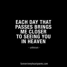 Forever In My Heart - Poems & Quotes about Death I Miss You Quotes, Missing You Quotes, Me Quotes, Qoutes, Grandpa Quotes, Missing My Son, Grieving Mother, Miss You Dad, Heaven Quotes
