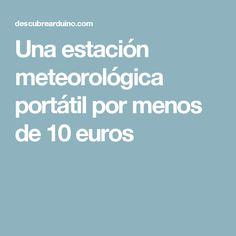 Una estación meteorológica portátil por menos de 10 euros