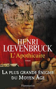 L'apothicaire: Amazon.fr: Henri Loevenbruck: Livres