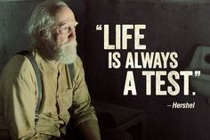 Hershel was one of the characters of The Walking Dead.