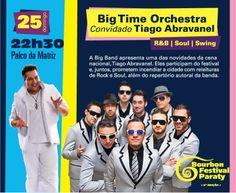 Programação Bourbon Festival Paraty  Big Time Orchestra convidado especial Tiago Abravanel 25 de maio - Palco da Matriz - 22h30  #PousadaDoCareca #Paraty #BourbonFestivalParaty #Jazz #Blues #Soul #música #cultura #turismo #BigTimeOrchestra #TiagoAbravanel