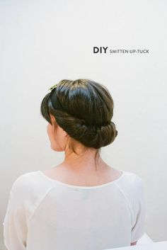 DIY Smitten Up-Tuck from Your Cloud Parade + Nicole Deanne  Read more - http://www.stylemepretty.com/2013/09/13/diy-updos-from-your-cloud-parade-nicole-deanne/