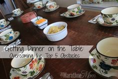 Getting Dinner on the Table:  Overcoming the Top 5 Obstacles | TheMarathonMom.com