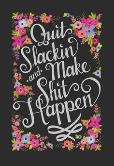 Motivational Monday   Slackin'