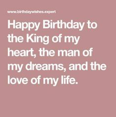 Happy Birthday Quotes For Boyfriend Birthday Quotes Happy Birthday Love Message, Birthday Message For Boyfriend, Happy Birthday Quotes For Friends, Birthday Wish For Husband, Happy Birthday For Him, Happy Birthday Messages, Birthday Husband Quotes, Birthday Wishes To Husband, Happy Birthday Husband Romantic