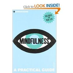 The basics of mindfulness. Was ok, but nothing really superb.    Introducing Mindfulness: A Practical Guide. Tessa Watt.