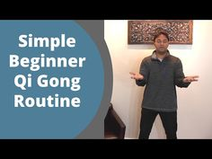 Simple Qigong Routine - Easy Home 10 Minute Practice for balancing Qi with Jeffrey Chand - YouTube