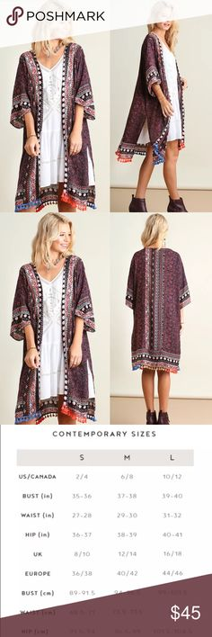 "Bohemian Print Kimono NEW STYLE   New without tags  Open cardigan Multi-color tassels at hem line Flowly sleeves Tribal print 55% Cotton 45% Polyester Hand wash cold water Hang to dry Imported  Measurements S/M-Bust up to 56"" Length 35"" long M/L-Bust up to 58"" Length 37"" long Tops"