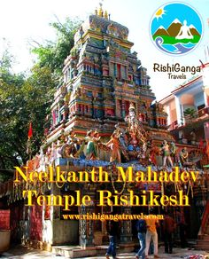 #Neelkanth_Temple_Tours_Rishikesh #Neelkanth_Mahadev: Thousands of devotees visit #Neelkanth_Mahadev every month throughout the year. It is situated on the summit of the mountain across the sacred Ganga River. #Neelkanth and #Mahadev are names of Lord Shiva. Visit us at: http://rishigangatravels.com/tour/neelkanth-tours/