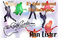 THE ROCK GODS SERIES By Ann Lister   It's time you met The Rock Gods.  Books 1-6 available on KU  http://getBook.at/FallForMe  http://getBook.at/TakeWhatYouWant  http://getBook.at/MakeYouMine  http://getBook.at/LookingAtForever  http://getBook.at/MeantForMe  http://getBook.at/FightingHisFire  NEW RELEASE‼️ Universal Amazon Link http://getBook.at/BeyondTheMusic