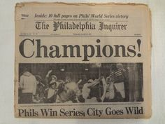 Philadelphia Phillies Baseball World Series Newspaper October 1980 Philadelphia Inquirer Front Page Philadelphia Area, Philadelphia Sports, Phillies Baseball, Baseball Players, South Philly, Philadelphia Inquirer, Sports Personality, Fly Eagles Fly, All Team