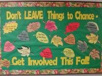 Don't Leave Things to Chance Bulletin Board- Advertising class events and volunteer openings- maybe Back-to- School night