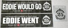 Decals Patches and Stickers 22711: 09-2010 Eddie Aikau Would Go Went Quiksilver Bumper Sticker Set Of 3 25Th Anniv -> BUY IT NOW ONLY: $46.99 on eBay!