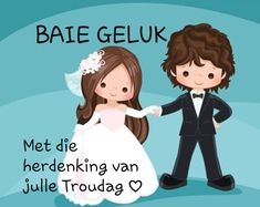 Happy Wedding Anniversary Quotes, Anniversary Cards, Birthday Prayer, Birthday Wishes For Myself, Afrikaans Quotes, Getting Married, Birthdays, Greeting Cards, Parenting