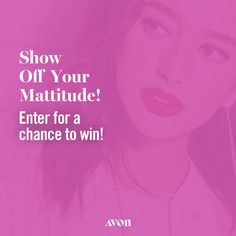 I just entered the Avon Mattitude Liquid Lipsticks Sweepstakes for a chance to win each of the eight new Mattitude shades - for me and a friend! Free Sweepstakes, Avon Sales, Avon Online, Quiz, Avon Representative, Latest Books, Lipstick Shades, For Facebook, Beauty Essentials