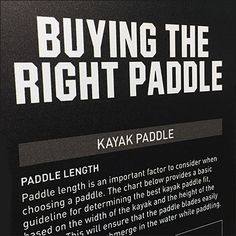 This Choosing The Right Paddle In-Store Tips Sign reveals the art and science of Paddle selection. And since the Paddles and use are different, so are. Kayak Store, Retail Fixtures, Kayak Paddle, Choose The Right, Paddles, Store Signs, Kayaks, In The Heights, Close Up