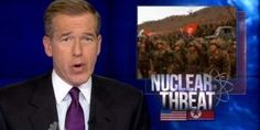 NBCs Brian Williams is talking about North Korea, which has no weapons capable of reaching the U.S.–not the U.S., which has thousands of missiles that could hit North Korea.
