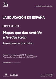"""El 14/10/16, a las 19:00 horas, en el Palacio de La Madraza, segunda conferencia del ciclo """"La Educación en España"""", titulada """"Mapas que dan sentido a la educación"""". Impartida por """"José Gimeno Sacristán"""". Organiza: Área de Ciencias Sociales y Jurídicas (Cátedra de Educación y Sociedad). #EducaciónYSociedadUGR #EducaciónEnEspaña"""