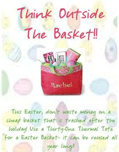 Thirty-One Easter basket - kids will love having their own personalized bag of Easter treats that can be used everyday after. visit www.mythirtyone.com/cherylcorral/