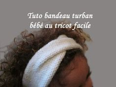 Les tutos de Fadinou: TUTO BANDEAU TURBAN POUR BEBE AU TRICOT FACILE