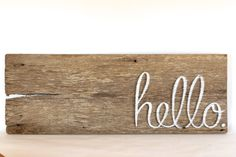 Barn wood hello sign  Welcome sign  rustic by GrindstoneDesign, $34.00 above kitchen windows
