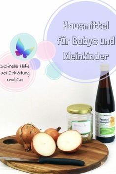 Hausmittel für Babys und Kleinkinder bei Erkältung, Schnupfen und Co.